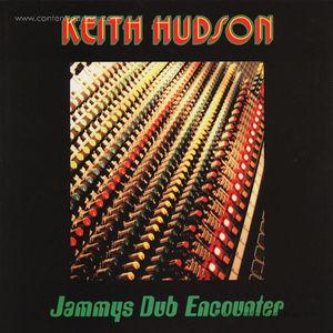 Keith Hudson - Jammys Dub Encounter