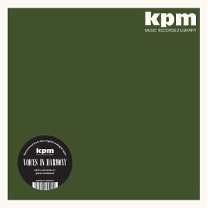 Keith Mansfield & John Cameron - Voices In Harmony (The KPM Reissues)(180g Reissue)