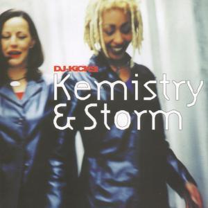 Kemistry & Storm - DJ Kicks