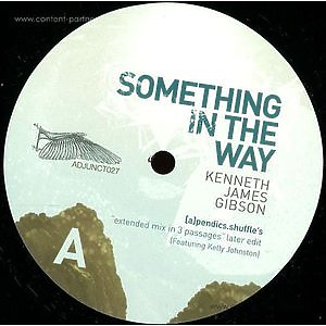 Kenneth James Gibson - Something In The Way Extended
