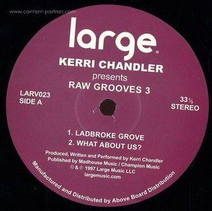 Kerri Chandler - Raw Grooves 3