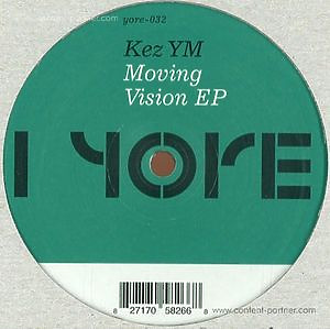 Kez YM - Moving Vision EP
