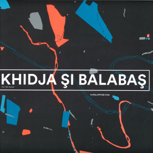 Khidja & Balabas - Khidja & Balabas