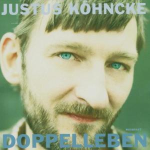 """K""""hncke,Justus - Doppelleben"""