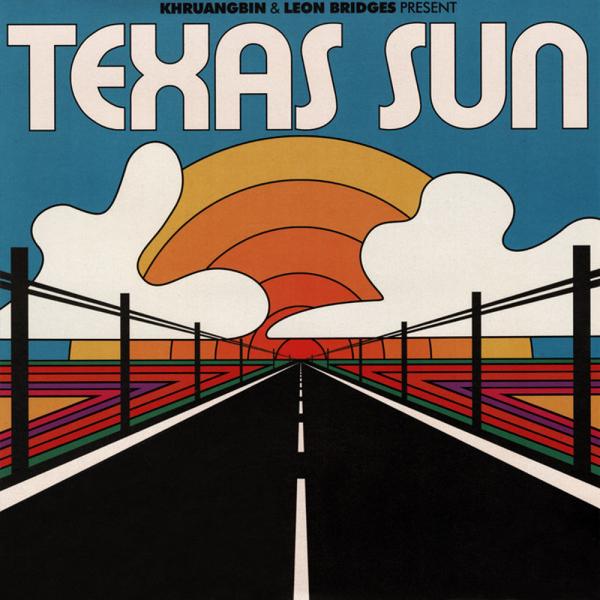 Khruangbin & Leon Bridges - Texas Sun EP (12