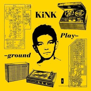 KiNK - Playground (Gatefold 3LP)