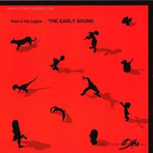 Kiani & His Legion - The Early Sound