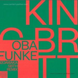King Britt pres. Oba Funke - Uzoamaka (Love Over Entropy & SBTH Remixes)