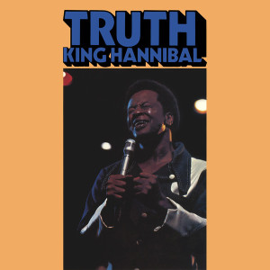 King Hannibal - Truth (180g Deluxe Reissue)