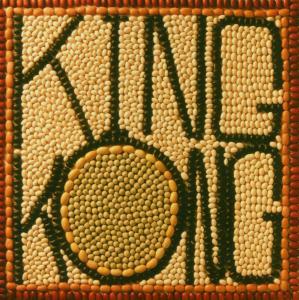 King Kong - Buncha Beans
