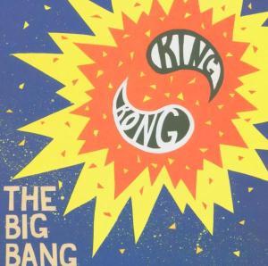 King Kong - The Big Bang