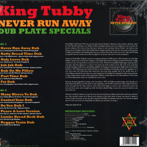 King Tubby - Never Run Away-Dub Plate Specials (Back)