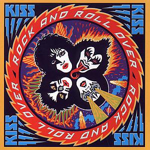 Kiss - Rock An Roll Over