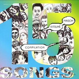 Kitsuné - Maison Compilation 15