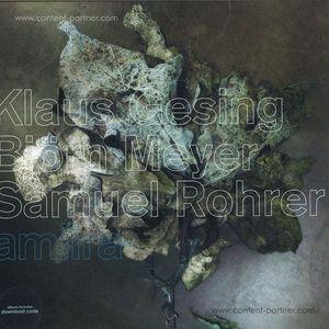 Klaus Gesing; Björn Meyer; Samuel Rohrer - Amiira