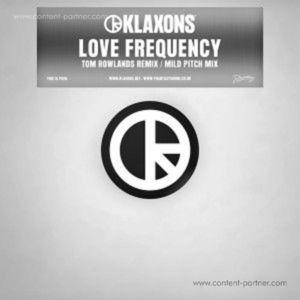 Klaxons - Love Frequency