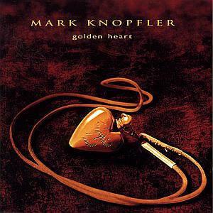 Knopfler,Mark - Golden Heart