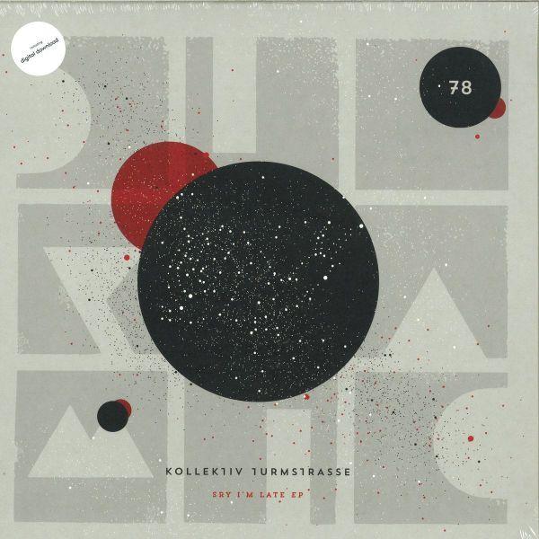 Kollektiv Turmstrasse - Sry I'm Late EP (12