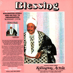 Kollington Ayinla & His Fuji '78 Organisation - Blessing (LP Reissue)