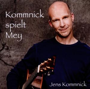 Kommnick,Jens - Kommnick Spielt Mey