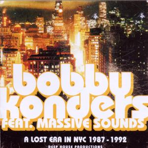 Konders,Bobby - A Lost Era In NYC 1987-1992