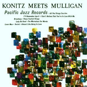 Konitz,Lee & Mulligan,Gerry Quartet - Konitz Meets Mulligan
