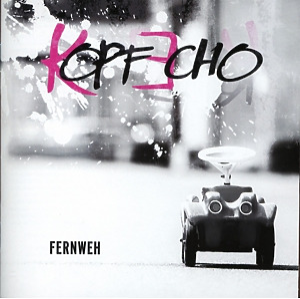 Kopfecho - Fernweh