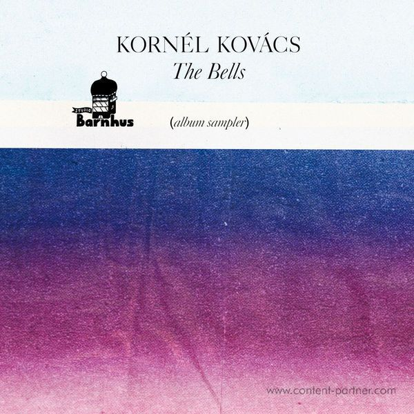 Kornél Kovács - The Bells (Album Sampler)