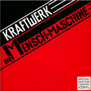 Kraftwerk - DIE MENSCH MASCHINE (German Version, Red Vinyl) (Back)