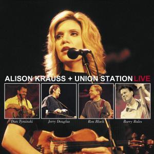 Krauss,Alison & Union Station - Live