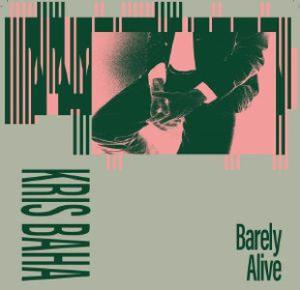 Kris Baha - Barley Alive (Timothy J Fairplay/Job Sifre/Das Din