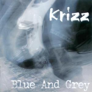 Krizz - Blue And Grey