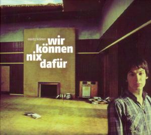 "Kr""mer,Moritz - Wir k""nnen nix daf�r"