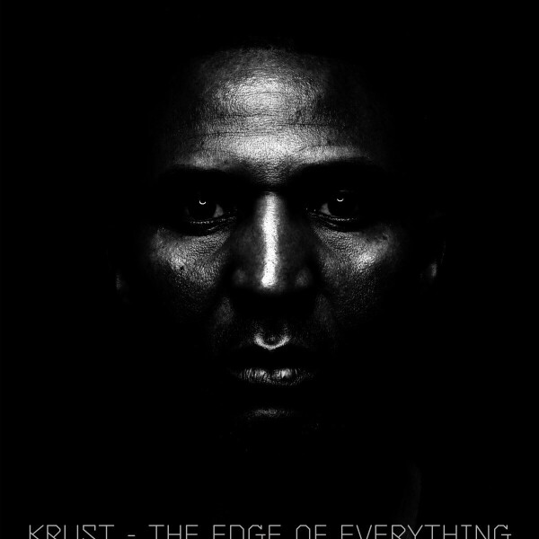 Krust - The Edge Of Everything