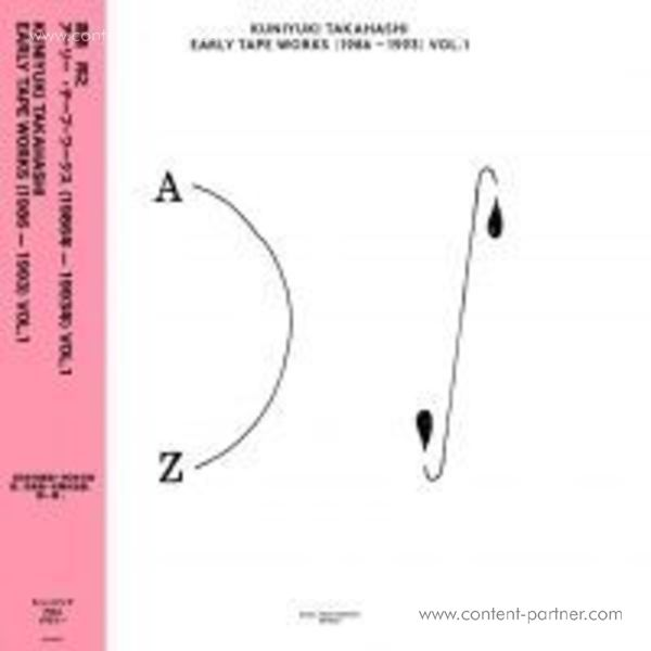 Kuniyuki Takahashi - Early Tape Works (1986-1993) vol. 1