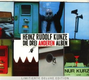 Kunze,Heinz Rudolf - Die Drei Anderen Alben (3CD)
