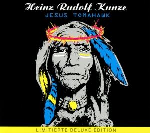 Kunze,Heinz Rudolf - Jesus Tomahawk/Halt (2CD)