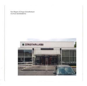 Kurt Wagner & Gregor Schwellenbach - Flotus Movements