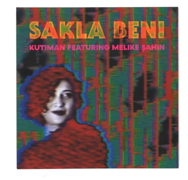 Kutiman - Sakla Beni (featuring Melike Sahin)