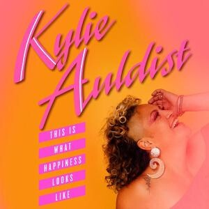 Kylie Auldist - This Is What Happiness Looks Like (LP)