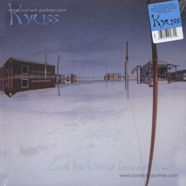 Kyuss - And The Circus Leaves Town (Blue Marbled Vinyl)