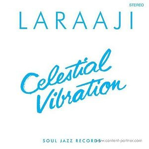 LARAAJI - Celestial Vibration (Remastered) (Ltd. LP+MP3)