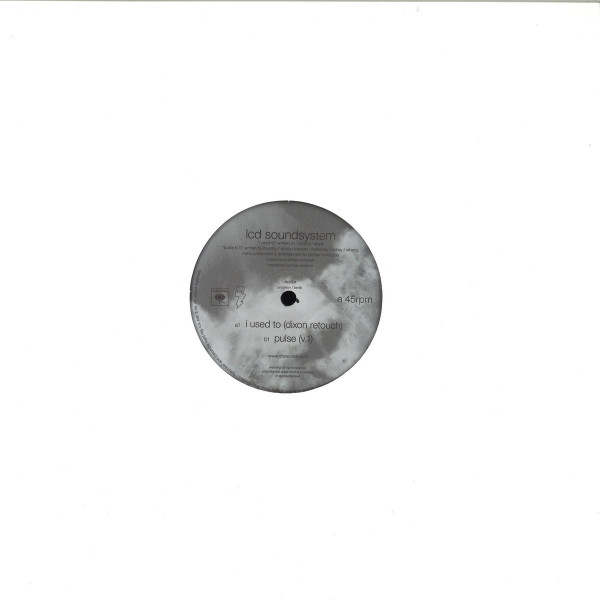 LCD Soundsystem - I Used To (Dixon Retouch (Back)