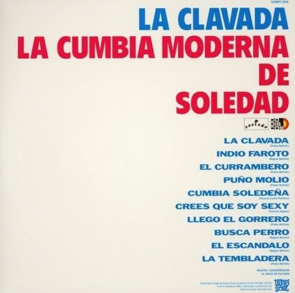 La Cumbia Moderna De Soledad - La Clavada (180g Reissue) (Back)