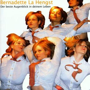 La Hengst,Bernadette - Der beste Augenblick in deinem Leben