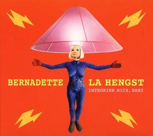 La Hengst,Bernadette - Integrier mich,Baby