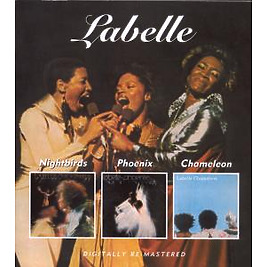 Labelle - Nightbirds/Phoenix/Chameleon