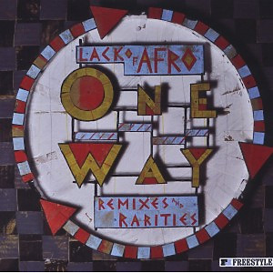 Lack Of Afro - One Way-Remixes & Rarities