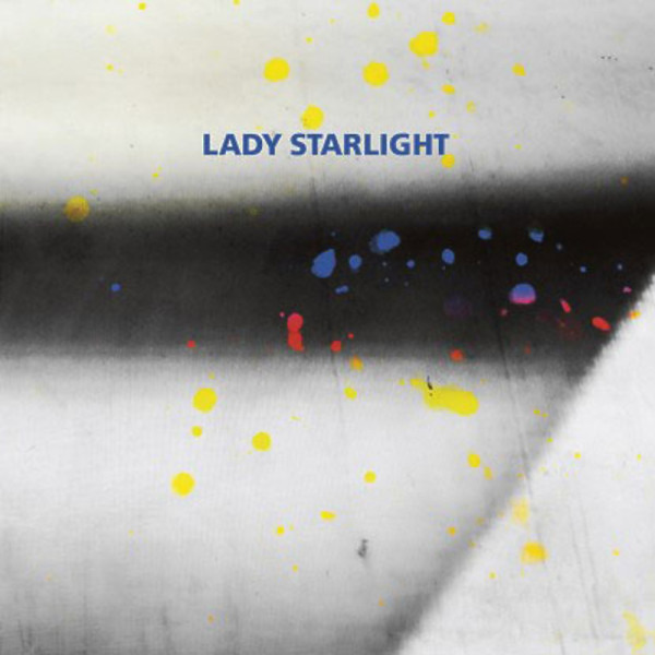 Lady Starlight - Which One Of Us Is Me