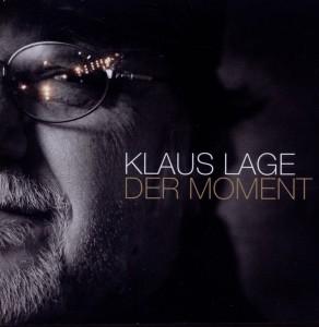 Lage,Klaus - Der Moment